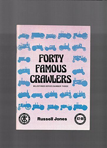 Forty Famous Crawlers (Milestones series): Jones, Russell
