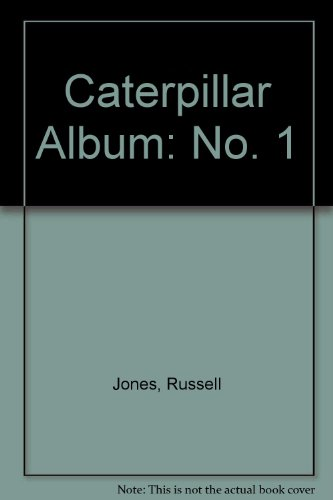 Caterpillar Album Number One: Jones Russell