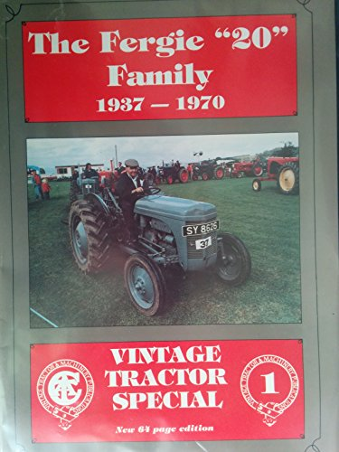 The Fergie 20 Family, 1937-70 (Vintage Tractor Special) (9780907742593) by Allan T. Condie