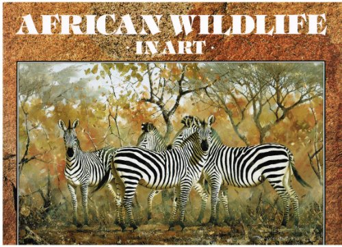 9780907745082: African Wild Life in Art: Master Painters of the Wilderness