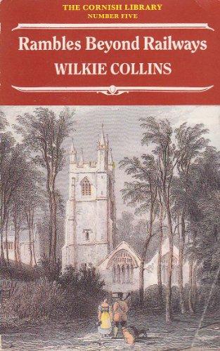 9780907746058: Rambles Beyond Railways (Cornish Library)