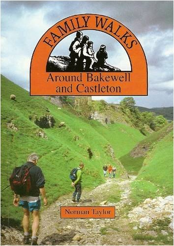 9780907758709: Family Walks Around Bakewell and Castleton