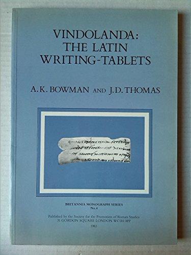 9780907764021: Vindolanda: The Latin Writing Tablets (Britannia Monograph Series)