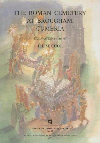 9780907764311: The Roman Cemetery at Brougham, Cumbria: Excavations 1966-67 (Britannia Monographs)