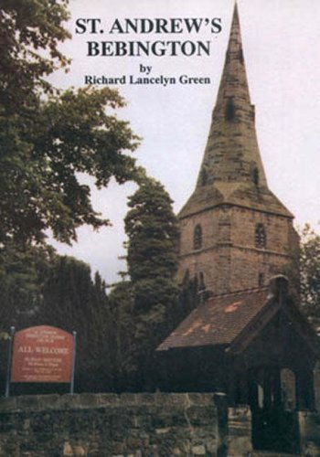 St. Andrew's, Bebington: A History of Saint Andrew's Parish Church (090776858X) by Green, Richard Lancelyn
