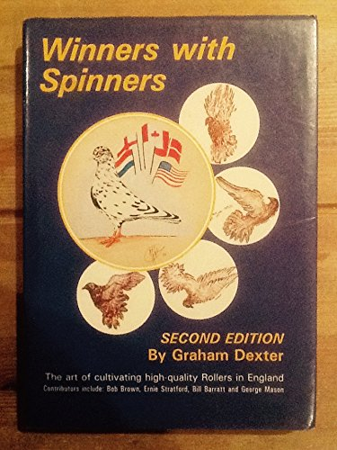 Winners with Spinners (9780907769224) by Graham Dexter