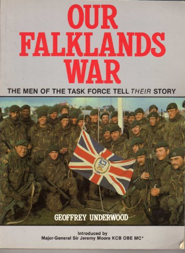 9780907771081: Our Falklands War: The Men of the Task Force Tell Their Story