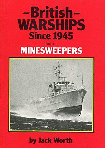 9780907771128: British Warships Since 1945: Minesweepers Pt. 4