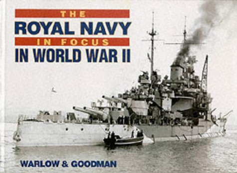 9780907771579: The Royal Navy in Focus in World War Two