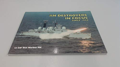 9780907771753: Royal Navy Destroyers in Focus Since 1945