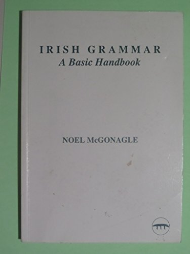 9780907775218: Irish Grammar: A Basic Handbook