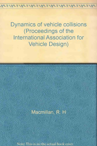 9780907776079: Dynamics of vehicle collisions (Proceedings of the International Association for Vehicle Design)