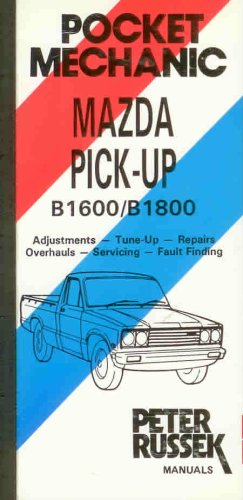 9780907779018: Customer's Repair Manual for Mazda Pick-up B1600/B1800 (Pacemaker)