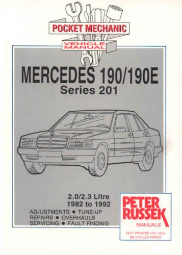 9780907779315: Maintenance Guide for Mercedes 201 Series, Mercedes 190, 2.0 and 2.3 Litre, Carburettor and Injection Models, 1985-91