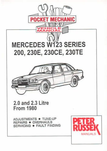 9780907779612: Maintenance Guide for Mercedes W123 Series, 102 Engine, Mercedes-Benz 200 and 230, Carburettor and Injection Models from 1980