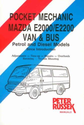 9780907779865: Mazda E2000/E2200, Van and Bus, Petrol and Diesel