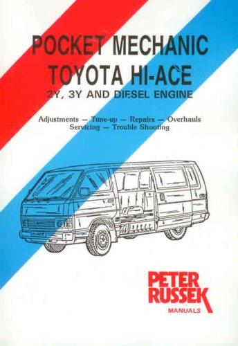 9780907779889: Toyota Hi-Ace, 2Y, 3Y and Diesel engines