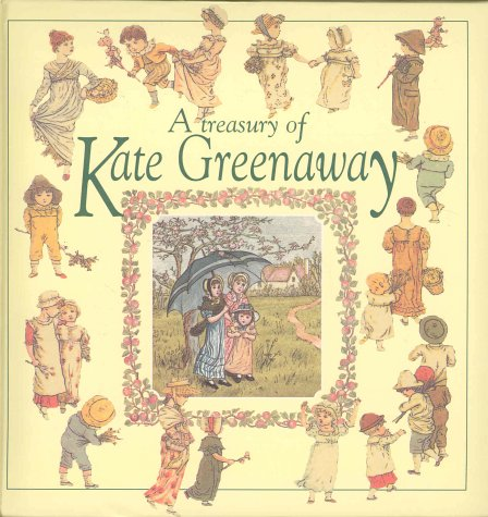 9780907780793: A Treasury of Kate Greenaway