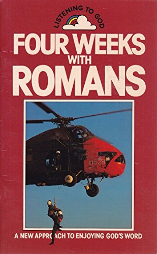 Four Weeks with Romans (0907781594) by Manser, Martin H.; etc.