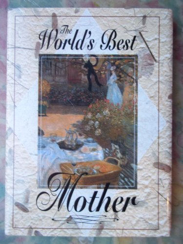 The World's Best Mother (Quotation Books): n/a