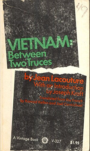 9780907786597: VIETNAM: Between Two Truces