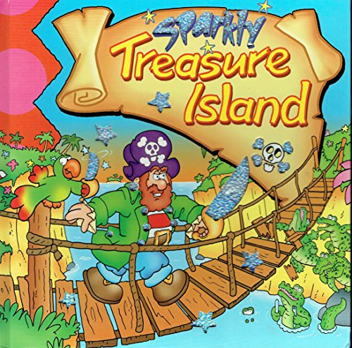 Large Sparkly Books - Treasure Island: Robert Louis Stevenson
