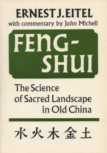 Feng Shui: Science of Sacred Landscape: Ernest J. Eitel