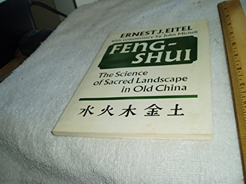 9780907791096: Feng-Shui: The Science of Sacred Landscape in Old China