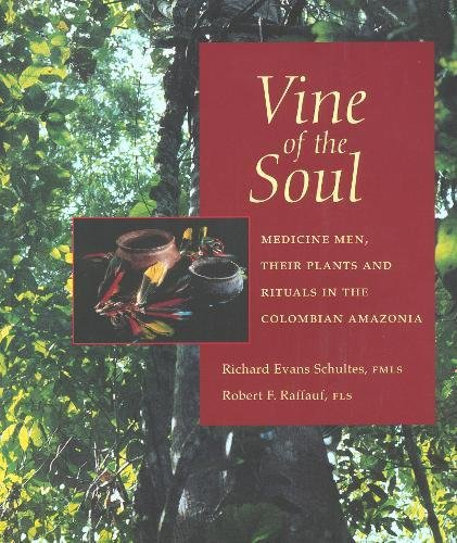 9780907791317: Vine of the Soul: Medicine Men, Their Plants & Rituals