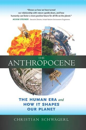 9780907791553: The Anthropocene: The Human Era and How It Shapes Our Planet