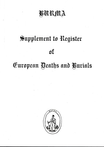 9780907799221: Burma: Supplement to Register of European Deaths and Burials