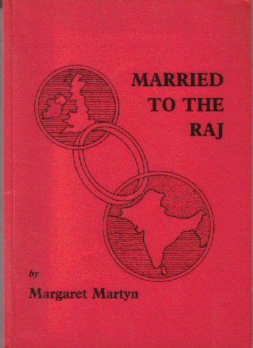 9780907799481: Married to the Raj