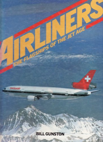 9780907812135: AIRLINERS: THE FLAGSHIPS OF THE JET AGE