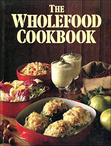9780907812265: The Wholefood Cook Book