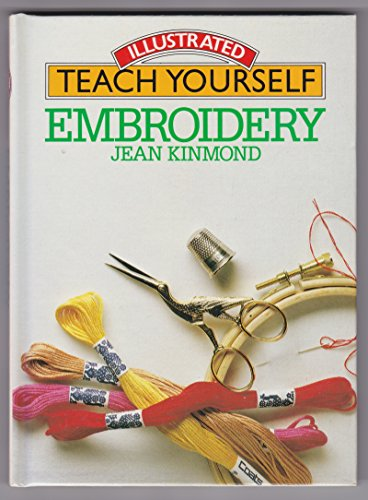 9780907812371: Embroidery (Illustrated teach yourself)