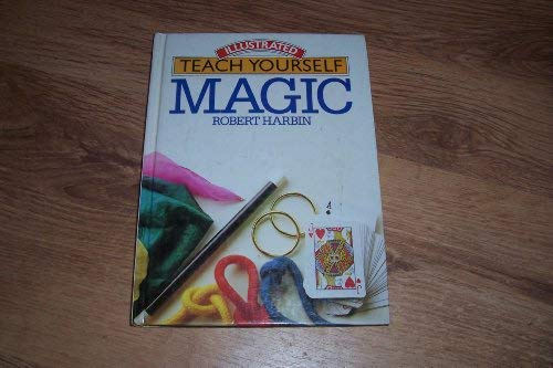 9780907812395: Magic (Illustrated teach yourself)
