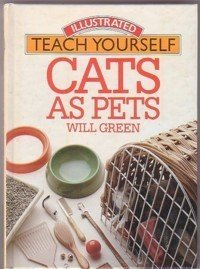 Cats As Pets: WILL GREEN