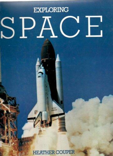 Exploring Space: Couper, Heather