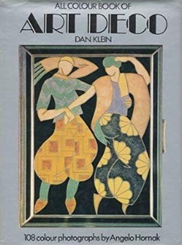 All Colour Book of Art Deco: Klein, Dan
