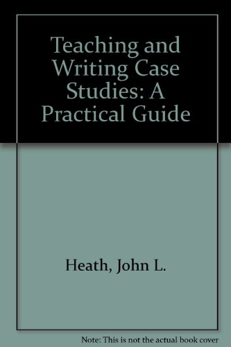 9780907815020: Teaching and Writing Case Studies: A Practical Guide