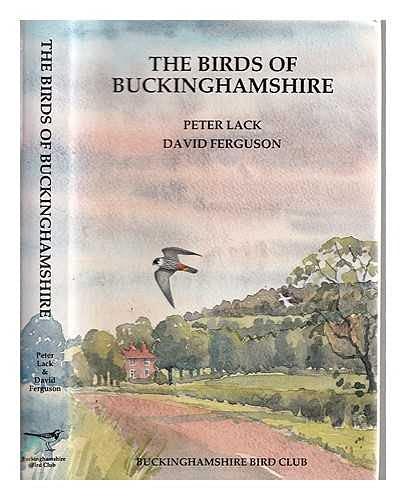 The Birds of Buckinghamshire: Peter Lack &