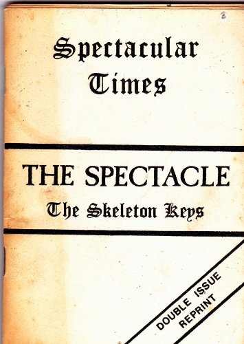 9780907837060: Spectacle: A Skeleton Key (Spectacular Times No. 8)