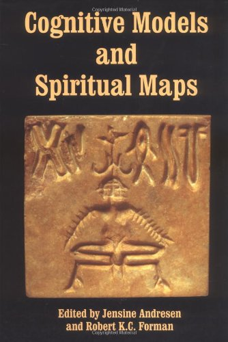 COGNITIVE MODELS AND SPIRITUAL MAPS : Interdisciplinary Explorations of Religious Experience (Jou...