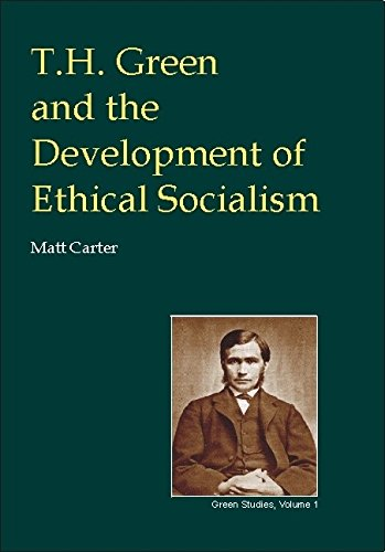 9780907845324: T.H.Green and the Development of Ethical Socialism (British Idealist Studies, Series 3: Green)