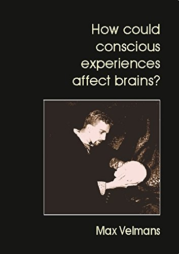 9780907845393: How Could Conscious Experiences Affect Brains?