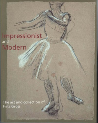 9780907849988: Impressionist and Modern: The Art and Collection of Fritz Gross