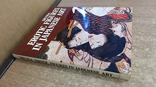 9780907853756: Shunga Erotic Figures in Japanese Art