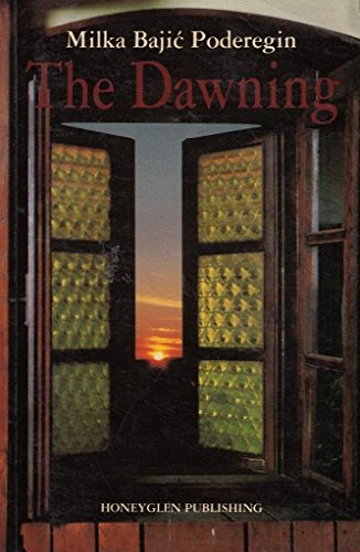 9780907855064: The Dawning