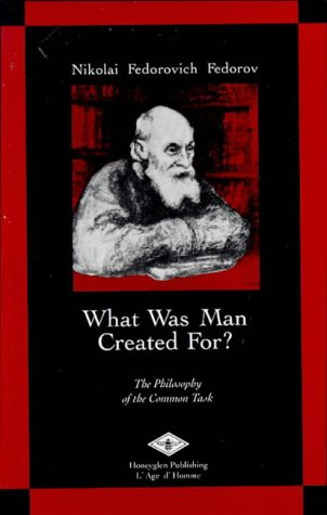 9780907855095: What Was Man Created For?