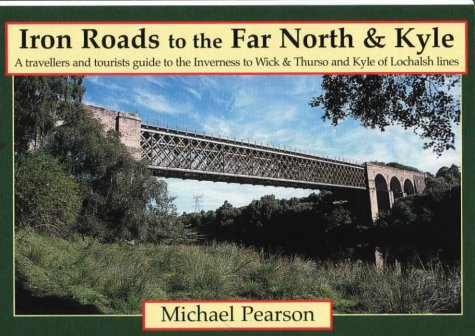 Iron Road to the Far North & Kyle (Iron Roads): Pearson, Michael